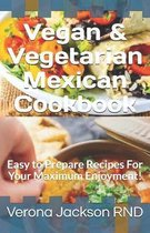Vegan & Vegetarian Mexican Cookbook