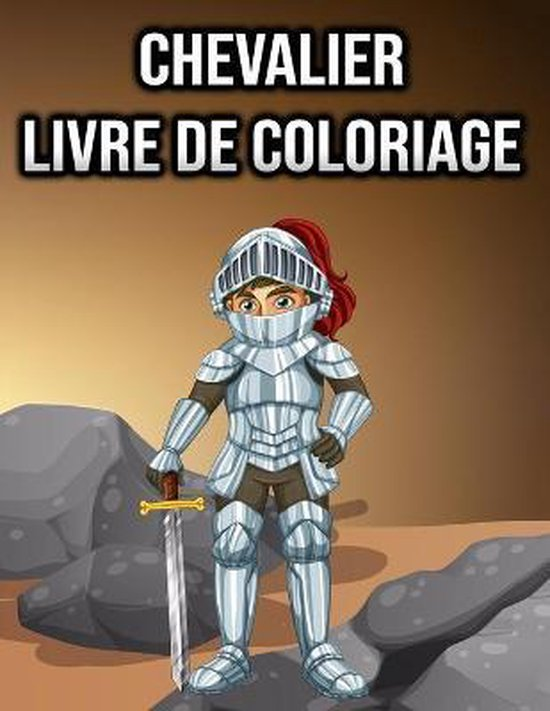 Livre de Coloriage Chevalier