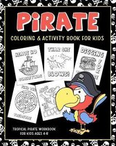 Pirate Coloring & Activity Book for Kids - Tropical Pirate Workbook for Ages 4-8