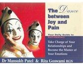 The Dance Between Joy And Pain