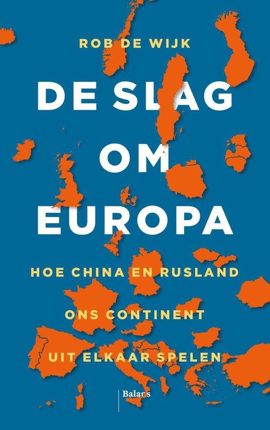 Boek cover De slag om Europa van Rob de Wijk (Onbekend)