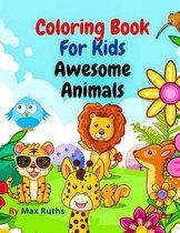Coloring Book For Kids Awesome Animals