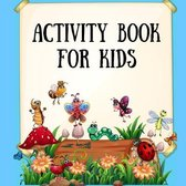 Activity book for kids: Colored Pages of Activity Pages for Kids