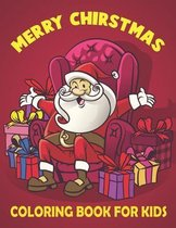 Merry Christmas Coloring Book For Kids: Best Christmas Coloring Book Kids