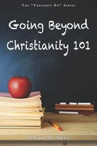 Going Beyond Christianity 101
