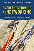 Entrepreneurship as Networking