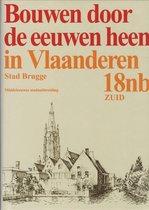Bouwen door de eeuwen heen. 18nb2, inventaris van het cultuurbezit in belgië