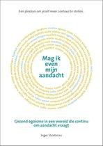 Boek cover Mag ik even mijn aandacht van Inger Strietman (Hardcover)