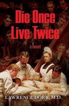 Die Once Live Twice