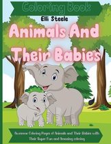 Animals And Their Babies Coloring Book