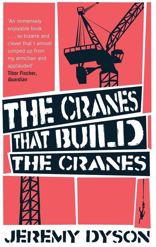 Omslag van The Cranes That Build The Cranes