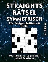 Straights Rätsel Symmetrisch - Stradoku Rätselheft in mittel und schwer für Fortgeschrittene und Profis: Großes Str8ts Rätselbuch - Logikrätsel für Er