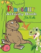Dinosaur Activity Book: Workbook Puzzle Game For Learning, Coloring, Dot To Dot, Mazes, Word Search, Spot the differences for kids