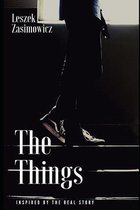 The Things: Inspired by the real story