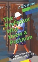 The Professor Who Knew a Postman
