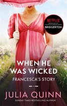Bridgerton: When He Was Wicked (Bridgertons Book 6)