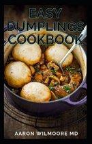 Easy Dumplings Cookbook