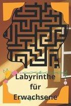 Labyrinthe fur Erwachsene