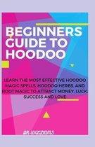 Beginners Guide to Hoodoo