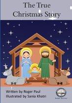 The True Christmas Story