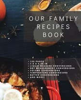 Our Family Recipes Book: Blank Recipe Book to Write In, Custom Cookbook, Recipe Journal and Organizer, Do It Yourself Recipe Book, Blank Recipe