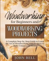 Woodworking for Beginners and Woodworking Projects