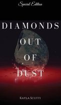 Diamonds Out of Dust
