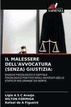 Il Malessere Dell'avvocatura (Senza) Giustizia