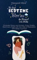 The Best Bedtime Stories for Stressed Out Adults