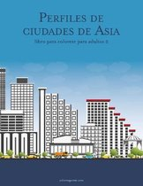Perfiles de ciudades de Asia libro para colorear para adultos 2