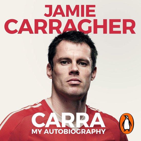Boek cover Carra: My Autobiography van Jamie Carragher (Onbekend)