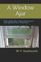 A Window Ajar