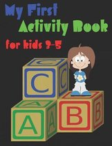 My First Activity Book for kids 3-5