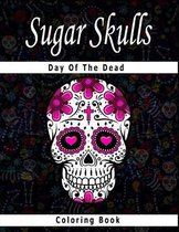 Sugar Skull Coloring Book Day of the Dead