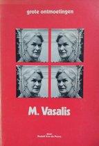 grote ontmoetingen: M. vasalis