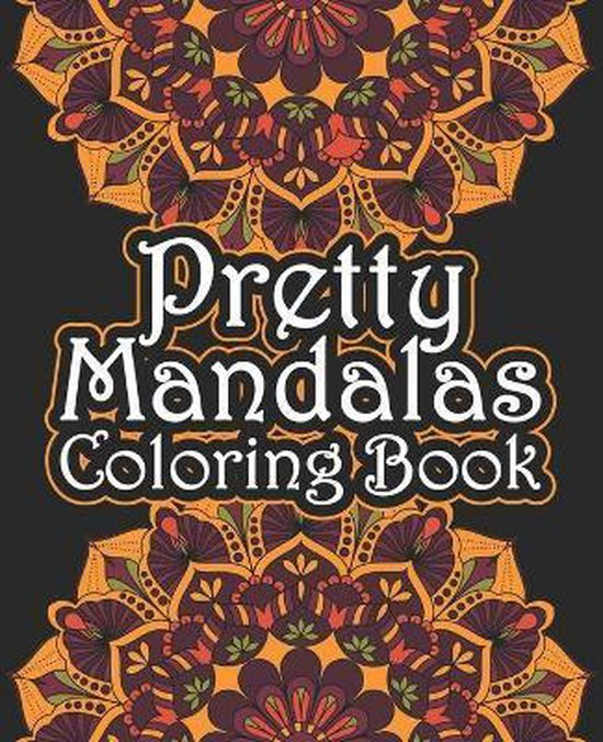 Pretty Mandalas Coloring Book