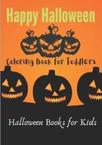 Happy Halloween Coloring Book for Toddlers Halloween Books for Kids