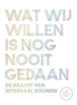 Boek cover Wat wij willen is nog nooit gedaan van Bob Witman