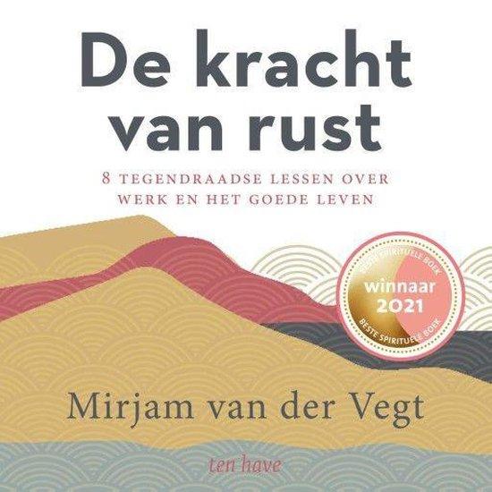 Boek cover De kracht van rust van Mirjam van der Vegt (Onbekend)