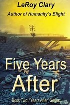 Five Years After: Book Two
