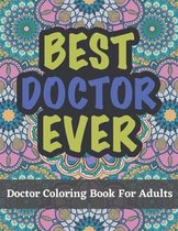 Doctor Coloring Book For Adults