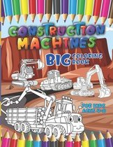 Construction machines - Big coloring book for kids ages 4-8