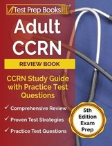 Adult CCRN Review Book