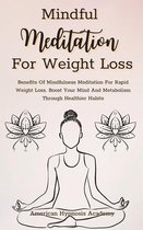 Mindful Meditation for Weight Loss