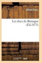 Les ducs de Bretagne