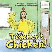 My Teacher's a Chicken!