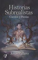 Historias Subrealistas