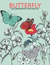 Butterfly coloring book for adults: An Adult Coloring Book with Stress-relief, Easy and Relaxing Coloring Pages.