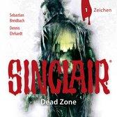 Omslag Sinclair, Staffel 1: Dead Zone, Folge 1: Zeichen