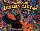 Cuando Los Angeles Cantan (When Angels Sing)